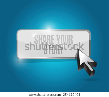 share your story button illustration design over a blue background - stock vector