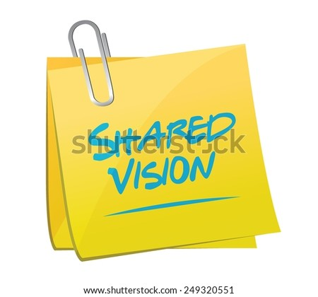 shared vision memo post illustration design over a white background - stock vector