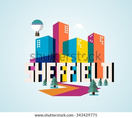 Sheffield in England is Beautiful city to visit on holiday, vector cartoon illustration - stock vector