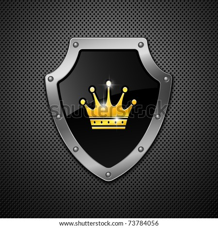 Shield  with crown on a metal background. - stock vector