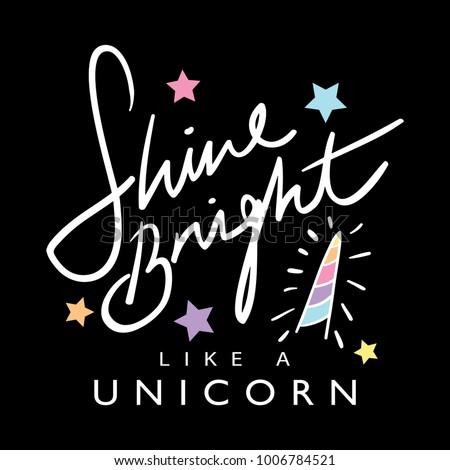 Shine Bright Like Unicorn Text Textile 库存矢量图(免版税 ...