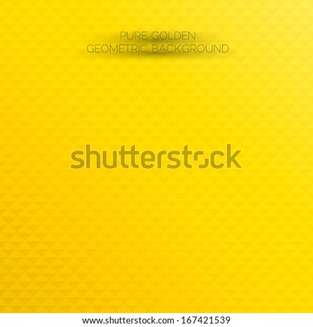 Shiny and stylish golden background. Abstract geometric orange & yellow background for designs, cover works etc. - stock vector