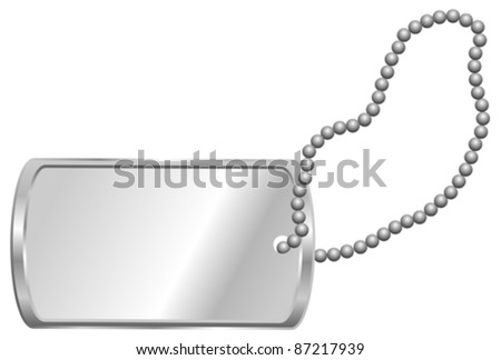 Shiny Blank Metallic Identification Plate - Dog Tag Isolated on White - stock vector