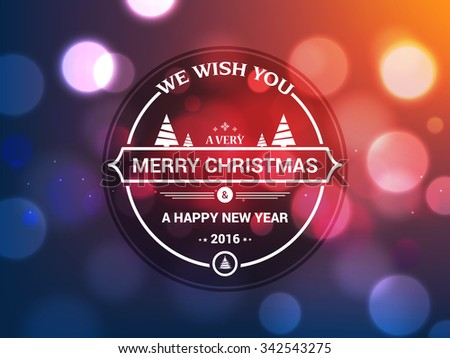 Shiny colorful greeting card design for Merry Christmas and Happy New Year 2016 celebration. - stock vector