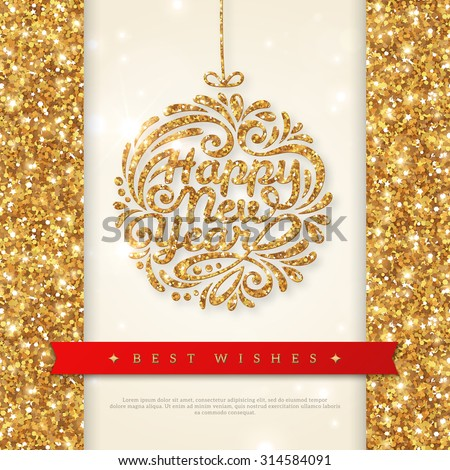 Shiny Gold Greeting Card with Christmas Bauble with Sequins. Merry Christmas and Happy New Year Greeting card. Vector illustration. Smooth background with Lights. Wallpaper. - stock vector