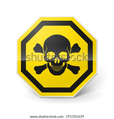 Shiny metal warning sign with skull and crossbones on white background - stock vector