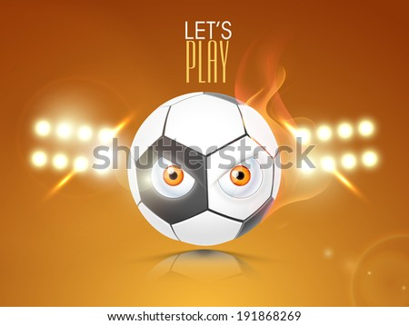 Shiny soccer ball with eyes on stadium with full lights at night.  - stock vector