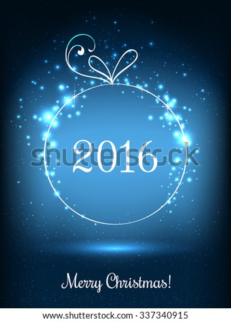 Shiny Xmas ball for Merry Christmas 2016 celebration on dark blue background with light, stars, snowflakes. Vector eps illustration - stock vector