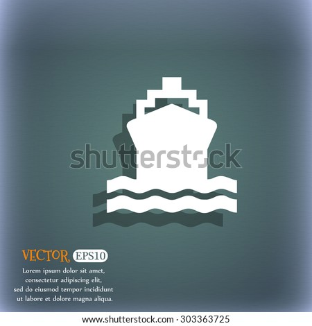 ship icon symbol on the blue-green abstract background with shadow and space for your text. Vector illustration - stock vector