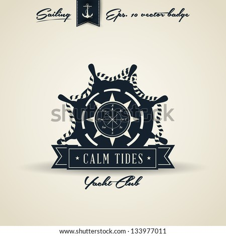 Ship Wheel Vintage Retro Nautical Badge | Editable EPS 10 vector - stock vector