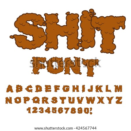 Shit Font Letters From Poop Alphabet Lettering And Typography Bullshit ABC