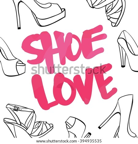 Shoe love background, shopping, shoes vector, foot wear, women's shoes - stock vector