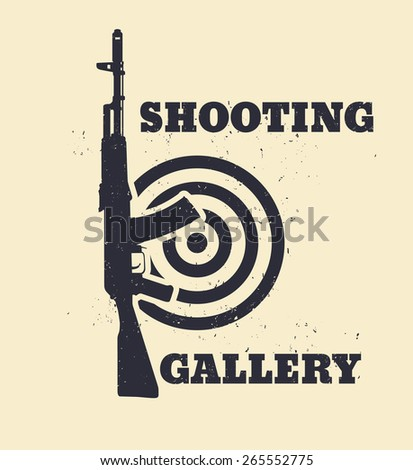 Shooting Gallery Grunge emblem with assault rifle, vector illustration, eps10 - stock vector