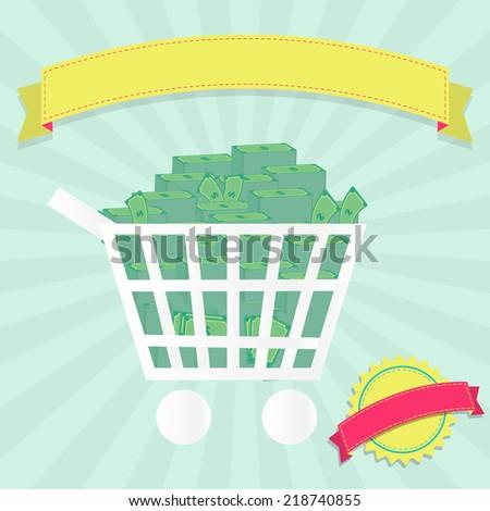 Shopping cart full of money. Shopping cart full of money. Colorful. Blank ribbon for insert text. - stock vector