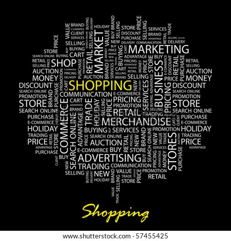 SHOPPING. Word collage on black background. Illustration with different association terms. - stock vector