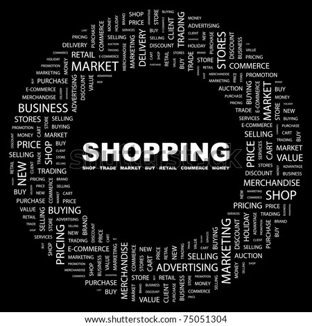 SHOPPING. Word collage on black background. Vector illustration. Illustration with different association terms.