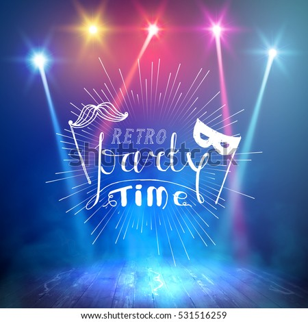 Show background. Retro Party Time Brush Script Style Hand lettering. Smoky vector stage interior shining with light from a projector
