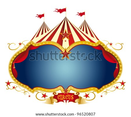 Sign circus. A circus frame with a big top and a large blue copy space for your message. - stock vector