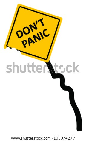 "Sign ""don't panic area"" bended and bitten, vector - stock vector"