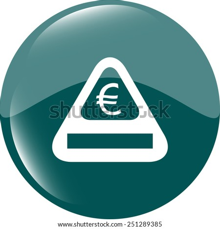 sign icon with euro money sign. warning symbol - stock vector