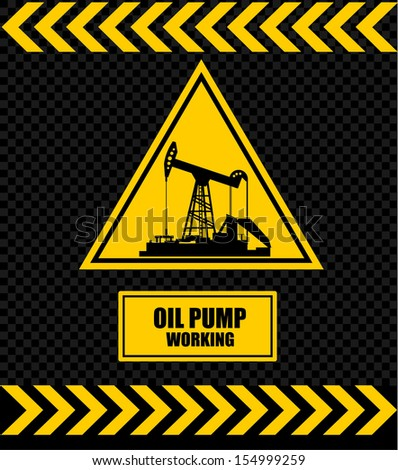 sign of an oil pump, sign  - stock vector