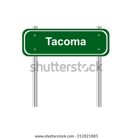 Sign road sity Tacoma