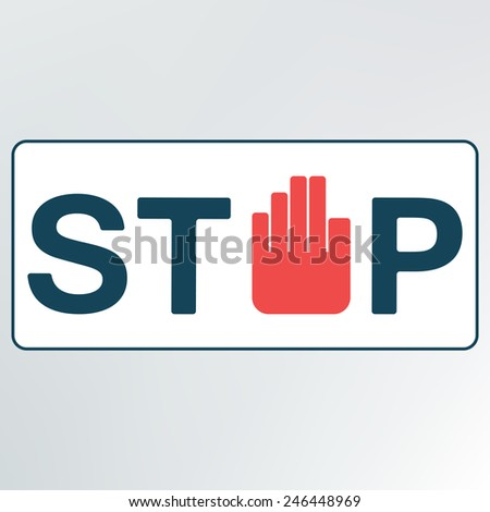 sign stop.vector illustration. - stock vector