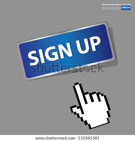 Sign up Button,sign with hand cursor,Vector - stock vector