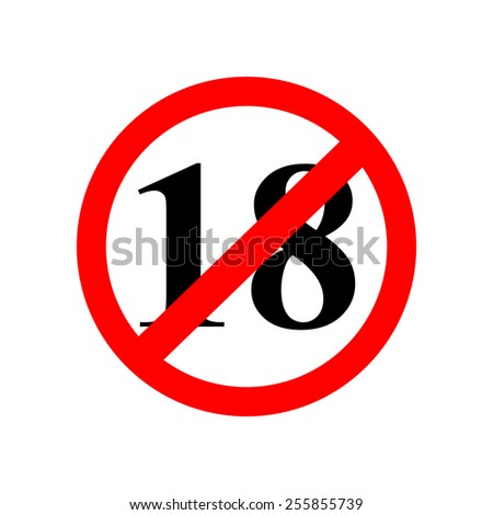 sign up to eighteen years of age is prohibited - stock vector