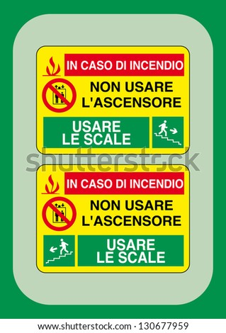 signals safety: do not use the elevator use the stairs - stock vector