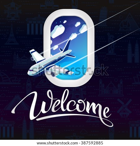 Signs welcome with a view from the window of the airplane.Seamless background with a pattern tourist attractions icons. Topic Travel and Tourism landmarks from around the world. - stock vector