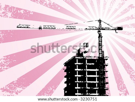 Silhouette - building and crane (grunge, vector, illustration) - stock vector