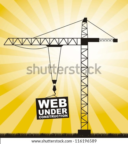 silhouette crane, web under construction. vector illustration - stock vector