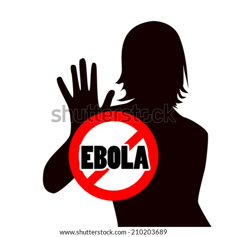 Silhouette of a girl with raised hands. Stop Ebola. Sign. Vector - stock vector