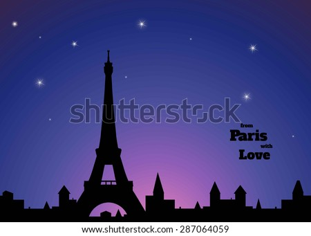 """silhouette of Eiffel tower, old town, dark blue and pink sky background, inscription """"from Paris with love"""",  vector illustration - stock vector"""