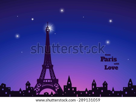 "silhouette of Eiffel tower, old town with holey windows, night with stars, dark blue and pink sky background, inscription ""from Paris with love"",  vector illustration - stock vector"
