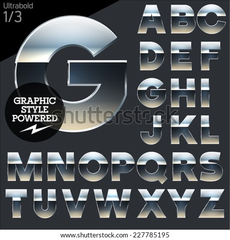 Silver chrome and aluminum vector alphabet set. Bold. File contains graphic styles available in  Illustrator - stock vector