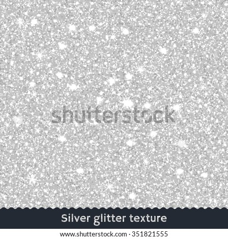 Silver glitter texture or background - stock vector