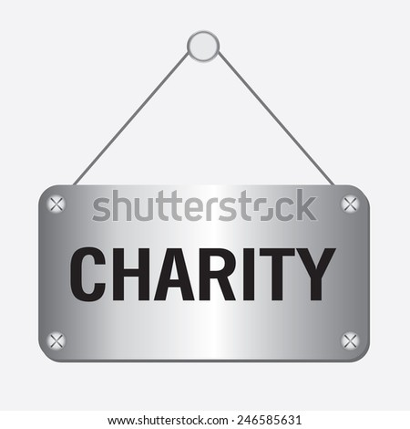 silver metallic charity sign hanging on the wall - stock vector