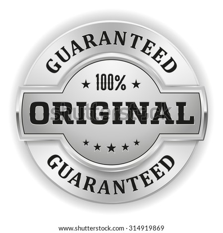 Silver 100 percent original badge on white background - stock vector