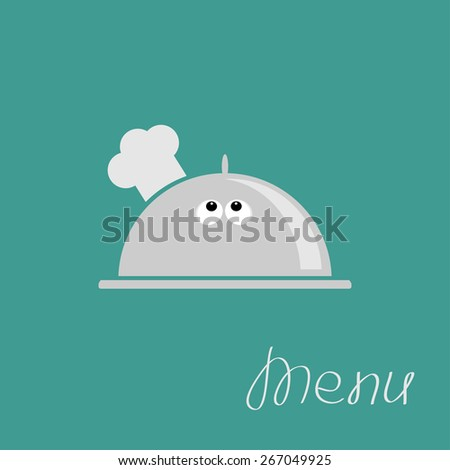 Silver platter cloche Chef hat with eyes. Menu card Flat design Vector illustration - stock vector