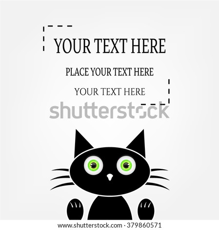 Simple black cat with green eyes, isolated on bright background, place for your text - stock vector