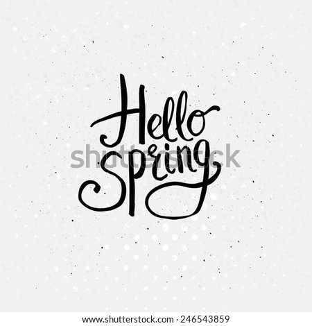 Simple Black Texts for Hello Spring Concept Graphic Design on Dotted Off White Background. - stock vector