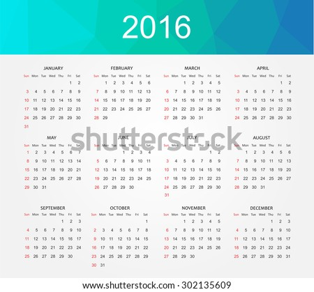 Simple calendar 2016.Abstract calendar for 2016.Week starts from sunday.Vector illustration. - stock vector