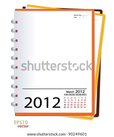 Simple 2012 calendar notebook, March. All elements are layered separately in vector file. Easy editable. - stock vector