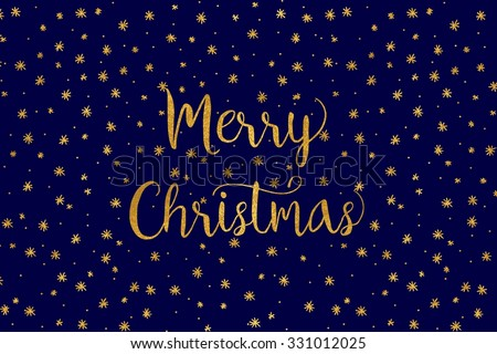 Simple Christmas card - dark, blue background with gold foil stars and handwritten letters - stock vector