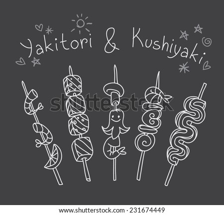 Simple hand drawn chalk board sketch of Japanese traditional food - yakitori and kushiyaki, skewered and grilled pieces of meat, chicken, seafood, vegetables on bamboo sticks. Isolated on background - stock vector
