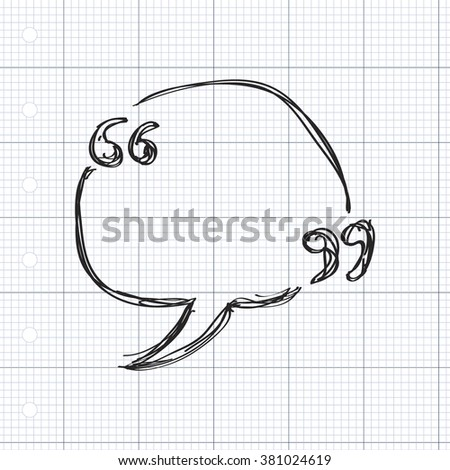 Simple hand drawn doodle of a quote - stock vector