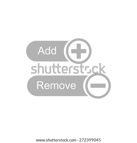 "Simple icons buttons ""add"" and ""remove"". - stock vector"