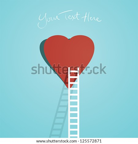 Simple illustration of one ladder leading to a heart. - stock vector